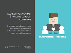 Marketing e Vendas: é hora de superar conflitos